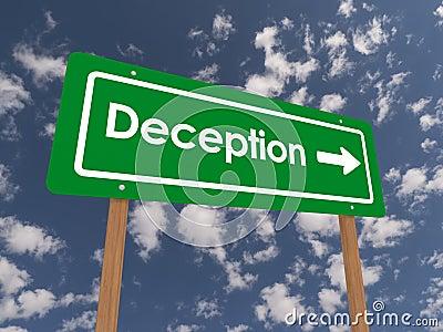 Deception sign with arrow