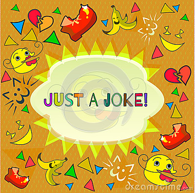 Design banner with just a joke logo Vector Illustration