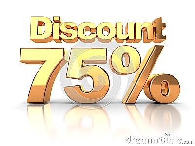 Discount 75 percent