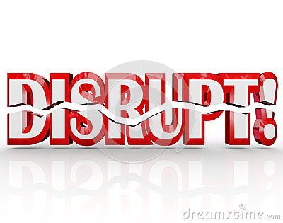 Disrupt 3D Word Change Paradigm Shift Revolution