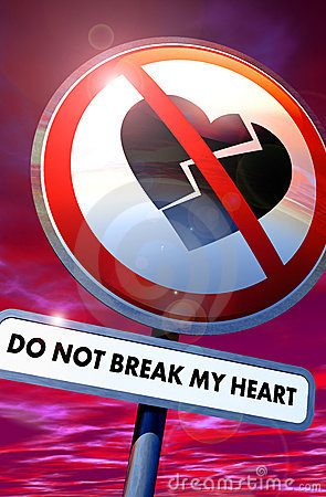 Do not break my heart