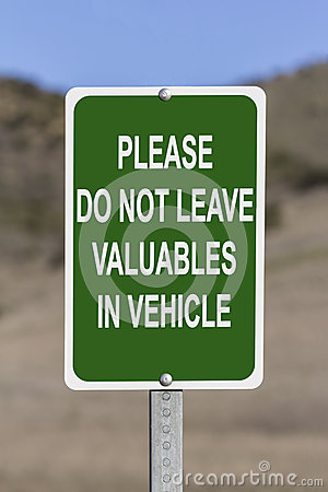Free Do Not Leave Valuables In Vehicle Sign Royalty Free Stock Photo - 28451315
