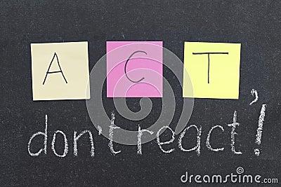 Do not react
