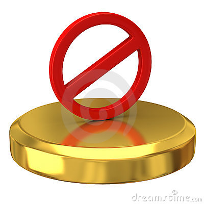 Free Do Not Warning Sign On Gold Podium Royalty Free Stock Images - 16726139