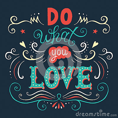 Free  Do What You Love  Poster Royalty Free Stock Photography - 60944997