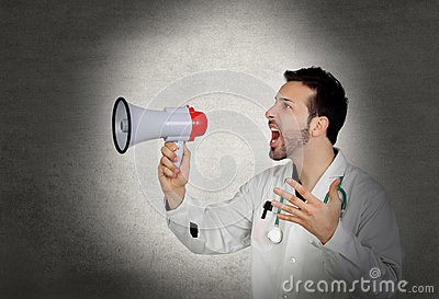Doctor shouting whit a megaphone
