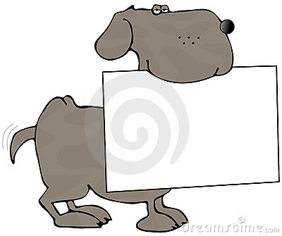 Dog Carrying A Sign In Its Mouth