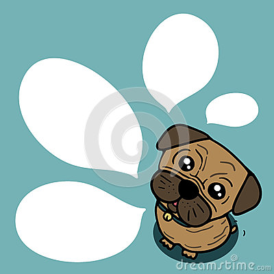 Dog (Pug) with balloon text