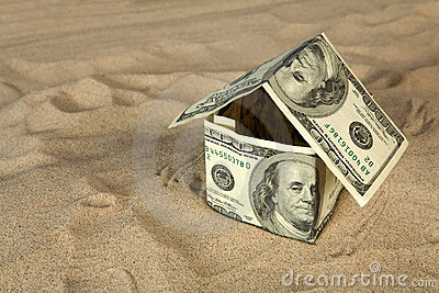 Dollar house on sand.