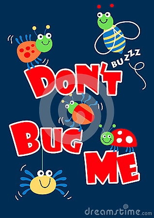 Free Don T Bug Me Little Bugs Stock Photography - 46746502