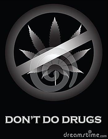 Don t Do Drugs!