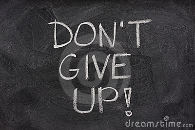 Don t give up phrase on blackboard