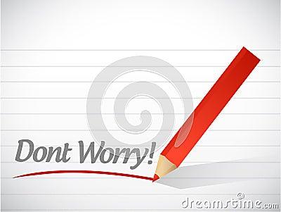 Dont worry written message illustration design