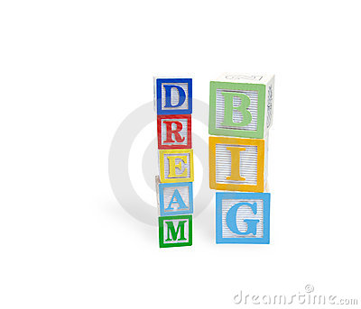 Dream Big in a childs wooden blocks