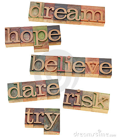 Free Dream, Hope, Believe, Dare, Risk And Try Royalty Free Stock Photography - 21292117