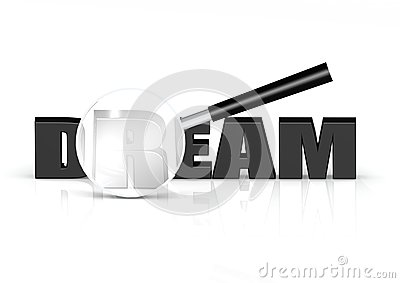Dream and magnifying glass