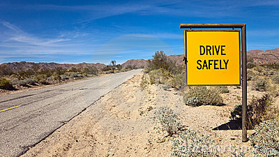 Drive Safely Sign