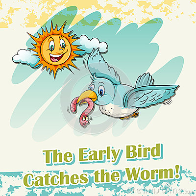 the early bird catches the worm essays Sample essays about us contact us login hire writer a reaction to the saying the early bird catches the worm.