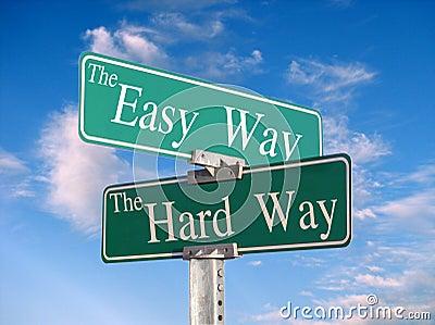 The Easy Way, or Hard Way