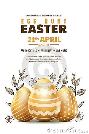 Egg hunt Easter poster or banner template. Vector illustration. 3d gold realistic eggs and sketch hand drawn leaves Vector Illustration