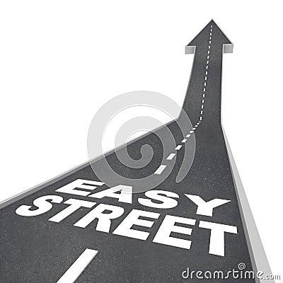 Einfache Straßen-luxuriöse wohlhabende lebende sorglose Reichtums-Straße