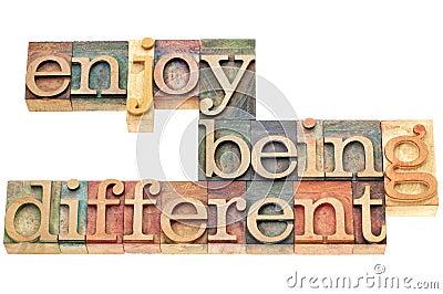 Enjoy being different