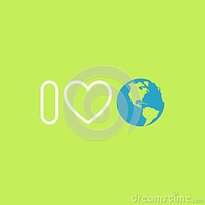 Environmental protection concept. I love Earth. Earth day poster Vector Illustration