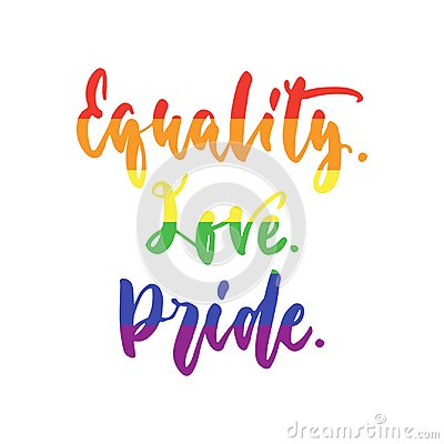 Free Equality. Love. Pride. - LGBT Slogan In Rainbow Colors, Hand Drawn Lettering Quote Isolated On The White Background. Fun Brush Ink Royalty Free Stock Photos - 100394618