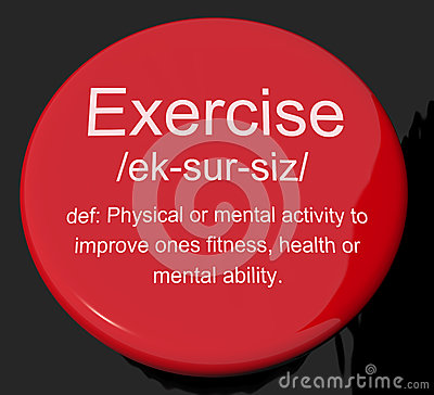 Exercise Definition Button Showing Fitness Activity And Working