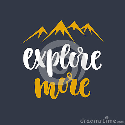 Explore more. Photo overlay, inspiration quote Vector Illustration