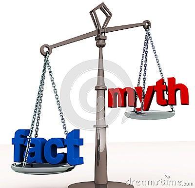 Fact outweigh myth