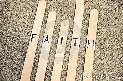Faith in the Lord.