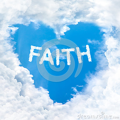 Faith word inside love cloud blue sky only