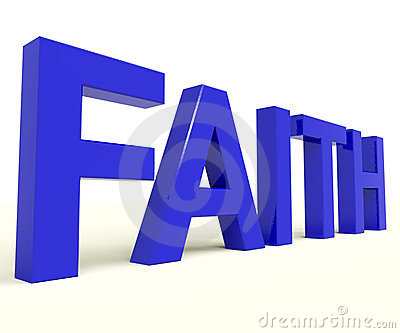 Faith Word Showing Spiritual Belief Or Trust