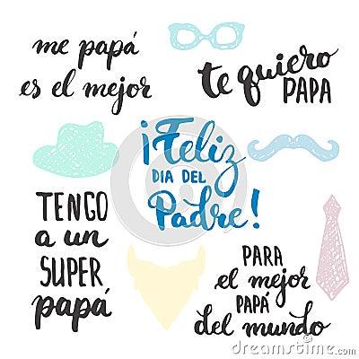 Free Father S Day Lettering Calligraphy Phrases Set In Spanish Feliz Dia Del Padre, Tengo A Un Super, Papa, Te Quiero, Papa Royalty Free Stock Image - 71966986