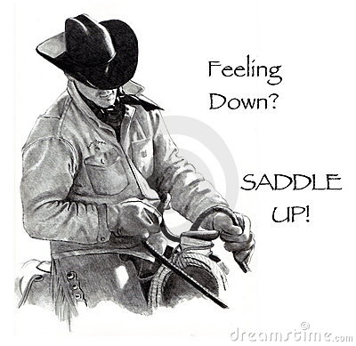 Feeling Down? Saddle Up! Pencil Drawing, Cowboy