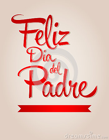 Feliz dia de padre-spanish text Happy fathers day