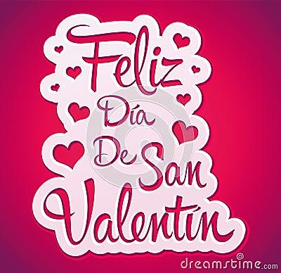 Feliz Dia De San Valentin Royalty Free Stock Image Image