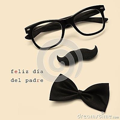 Feliz dia del padre, happy fathers day written in spanish