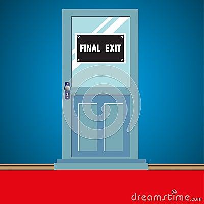 Final exit door