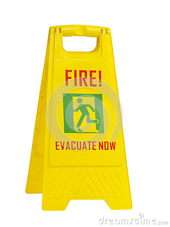 Fire evacuate now yellow sign
