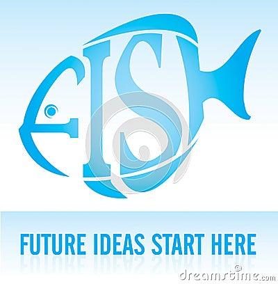 FISH - Future Ideas Start Here
