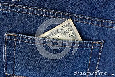 Five bucks in jeans pocket
