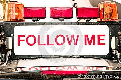 Follow me sign