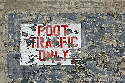 Foot Traffic Only Sign Grunge