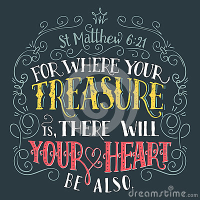 Free For Where Your Treasure Is Bible Quote Stock Photos - 88453363