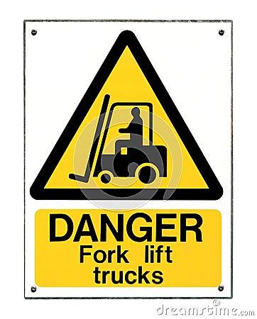 Fork Lift Truck Sign