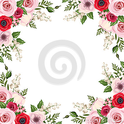 Frame with red and pink roses, lisianthus and anemone flowers and lily of the valley. Vector. Vector Illustration