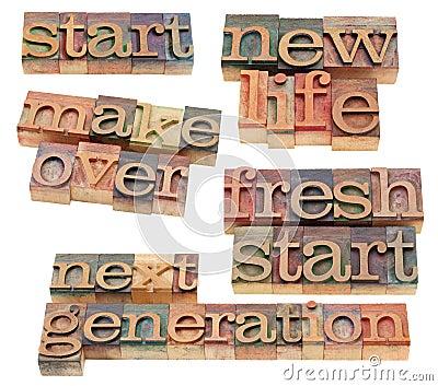 Fresh start, new life, makeover
