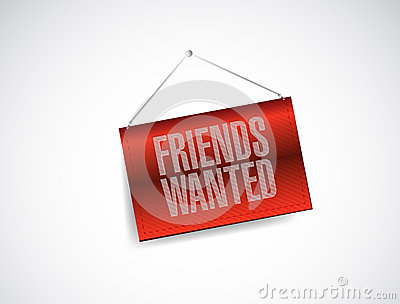Friends wanted hanging banner sign